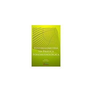 Vestibulometria na Prática Fonoaudiológica