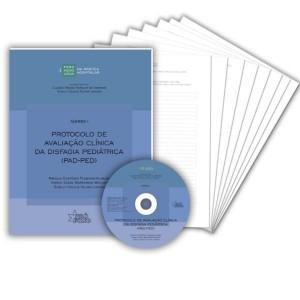 Protocolo de Avaliacao Clínica da Disfagia Pediátrica (PAD-PED)