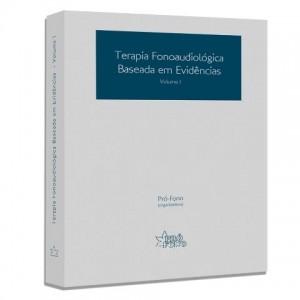Terapia Fonoaudiológica Baseada em Evidências - Vol. 1