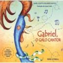 Gabriel, o Galo Cantor