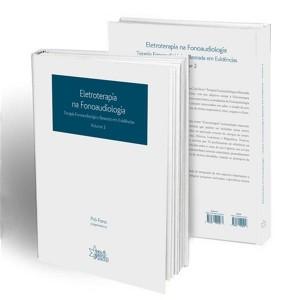 Eletroterapia na Fonoaudiologia (Terapia Fonoaudiológica Baseada em Evidências – Volume 2)