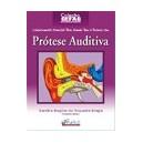 Conhecimentos Essenciais para Atender Bem o Paciente com Prótese Auditiva
